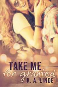 take-me-for-granted-by-k-a-linde