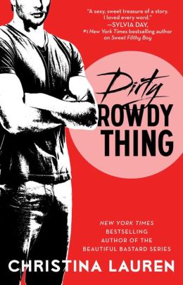 dirty rowdy thing cover