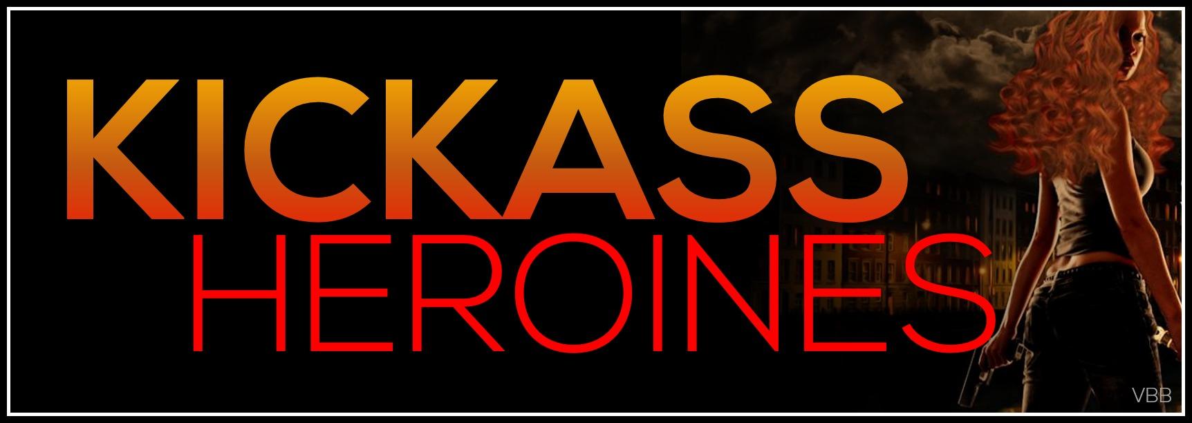 Kickass Heroine