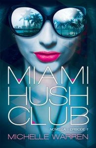 Miami Hush Club cover