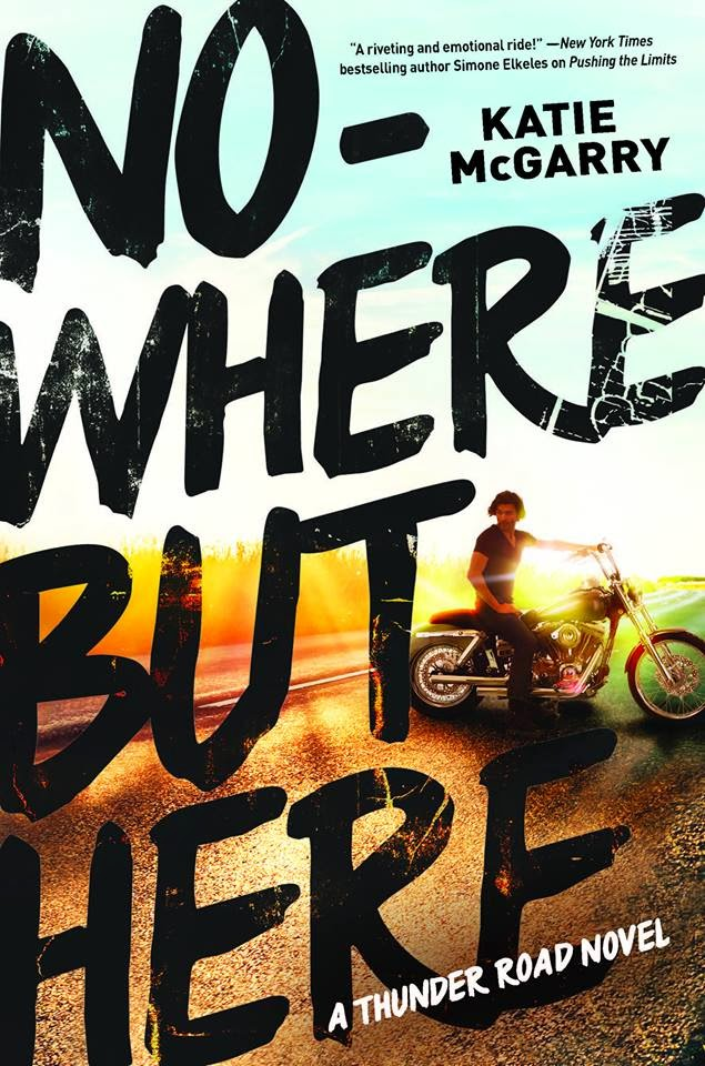 Katie McGarry - Nowhere But Here