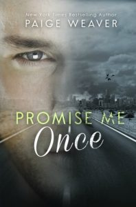 promise me once