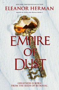 Empire of Dust legacy of kings
