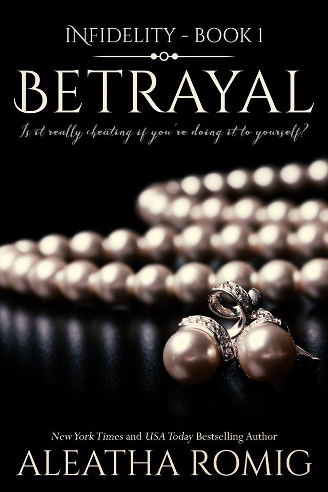 Exclusive excerpt giveaway betrayal 1 infidelity by aleatha not many can build the level of suspense and mystery that aleatha romig expertly can which makes her books thrilling and exciting to read solutioingenieria Images