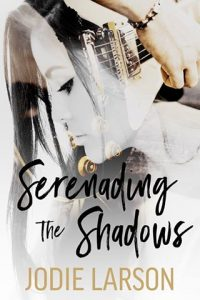 serenading-the-shadows