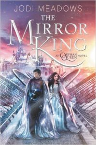 Mirror King Orphan Queen