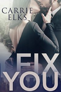 fix-you-carrie-elks