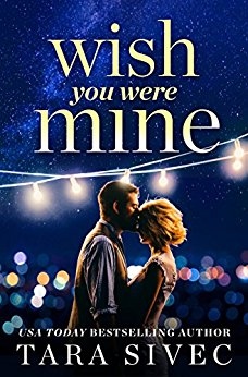 Excerpt: Wish You Were Mine