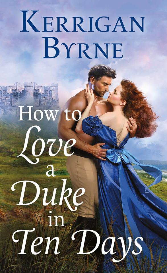 Cover Reveal: How To Love A Duke In Ten Days