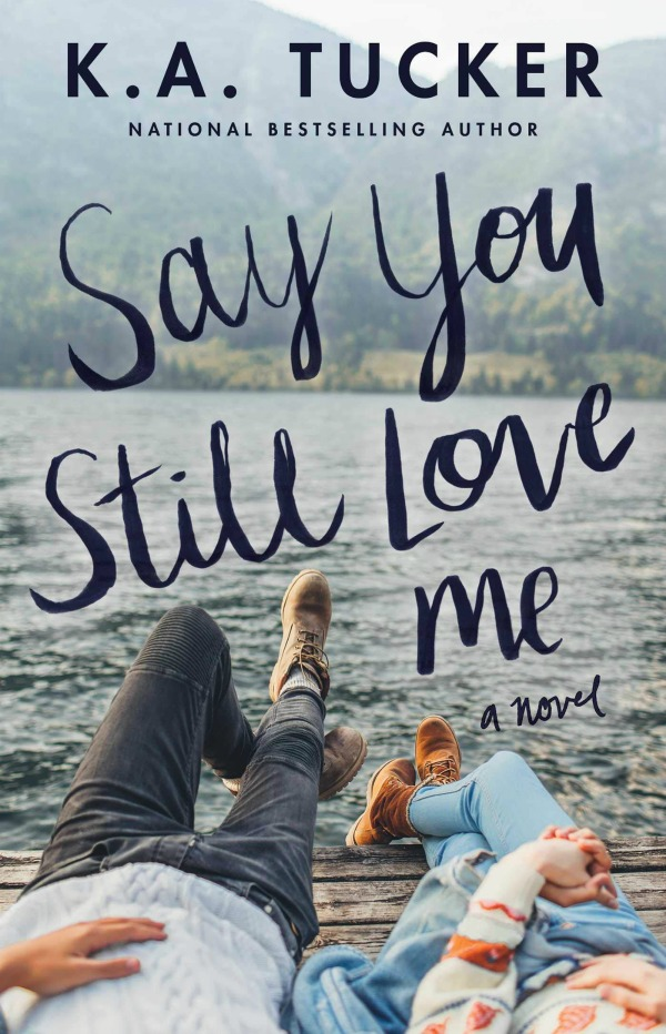 Review + Excerpt: Say You Still Love Me