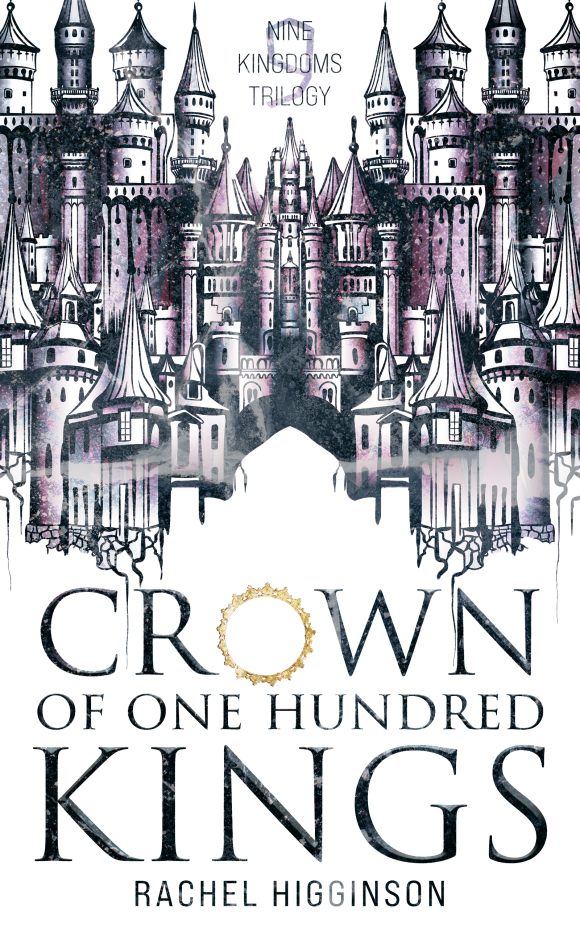 Interview with Rachel Higginson on Crown of One Hundred Kings + an Excerpt