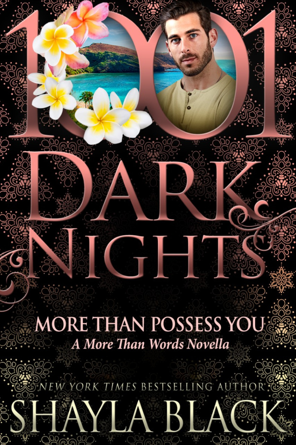 Excerpt: More Than Possess You